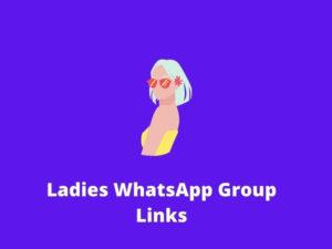 Ladies WhatsApp Group Links