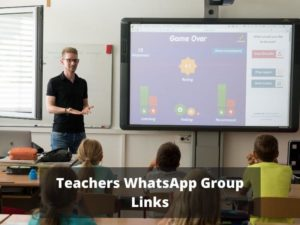 Teachers WhatsApp Group Links