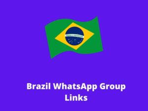 Brazil WhatsApp Group Links