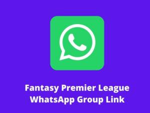 Fantasy Premier League WhatsApp Group Link