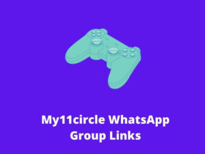 My11circle WhatsApp Group Links