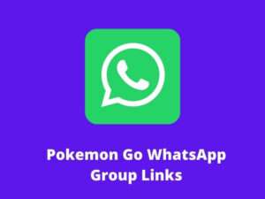 Pokemon Go WhatsApp Group Links