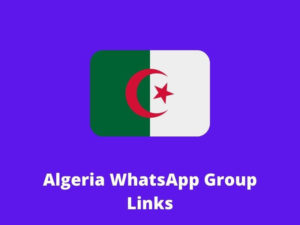 Algeria WhatsApp Group Links