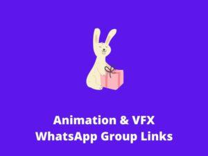 Animation & VFX WhatsApp Group Links
