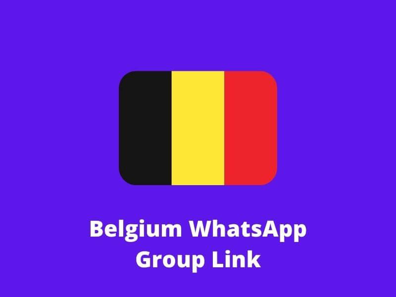 Belgium WhatsApp Group Links