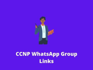 CCNP WhatsApp Group Links