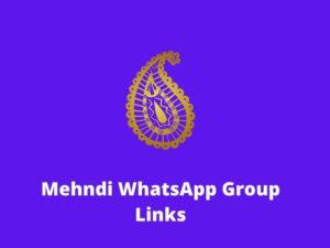 Mehndi Design WhatsApp Group Links
