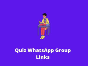 Quiz WhatsApp Group Links