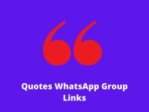 Quotes WhatsApp Group Links