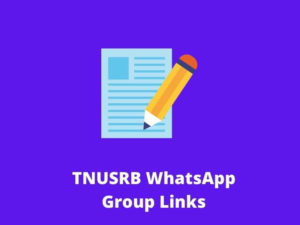 TNUSRB WhatsApp Group Links