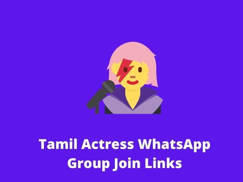 Tamil Actress WhatsApp Group Join Links