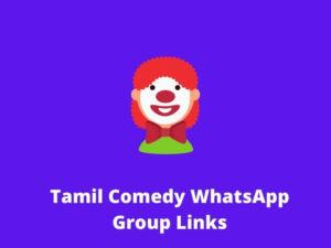 Tamil Comedy WhatsApp Group Links