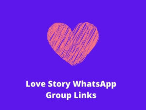 Active Love Stories WhatsApp Group Links