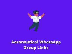 Aeronautical WhatsApp Group Links