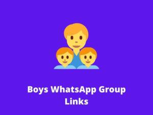 Boys WhatsApp Group Links