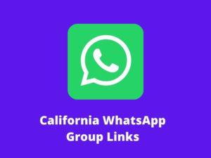 California WhatsApp Group Links