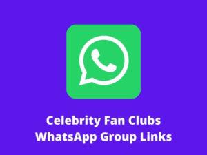 Celebrity Fan Clubs WhatsApp Group Links