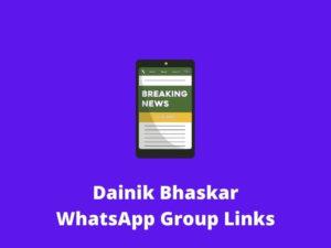 Dainik Bhaskar WhatsApp Group Links