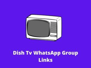 Dish TV WhatsApp Group Links