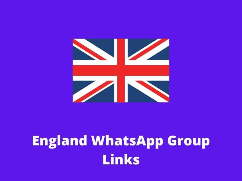 England WhatsApp Group Links