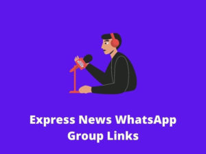 Express News WhatsApp Group Links