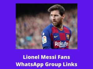 Lionel Messi Fans WhatsApp Group Links