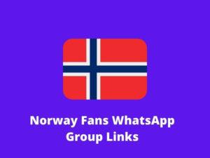 Norway WhatsApp Group Links