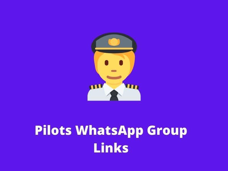 Pilots WhatsApp Group Links