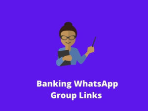 Banking WhatsApp Group Links