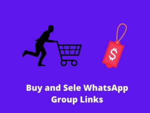 Buy and Sell WhatsApp Group Links