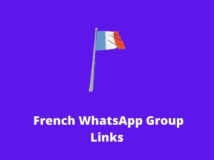 French WhatsApp Group Links