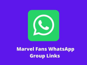 Marvel Fans WhatsApp Group Links
