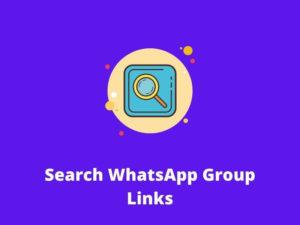 Search WhatsApp Group Links
