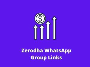 Zerodha WhatsApp Group Links
