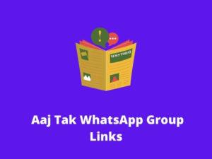 Aaj Tak WhatsApp Group links