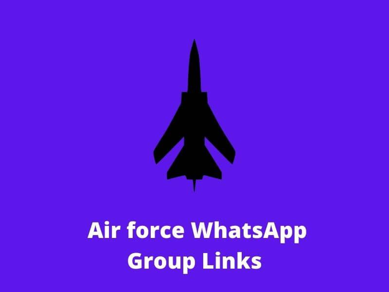 Air Force WhatsApp Group Links
