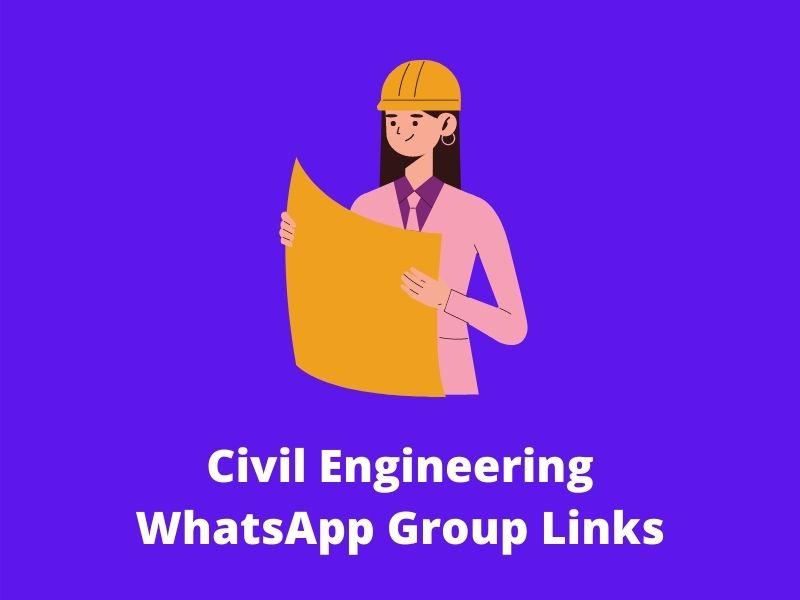 Civil Engineering WhatsApp Group Links