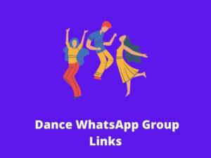 Dance WhatsApp Group Links