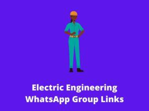 Electric Engineering whatsapp group links