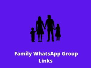 Family WhatsApp Group Links