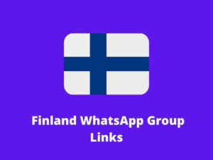 Finland WhatsApp Group Links