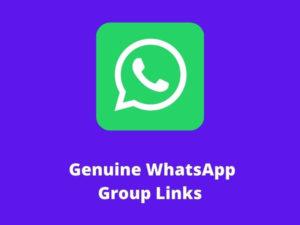 Genuine WhatsApp Group Links