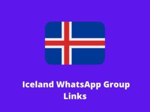 Iceland WhatsApp Group Links