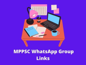 MPPSC WhatsApp Group Links