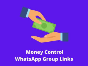 Money Control WhatsApp Group Links