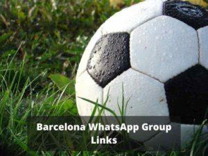 Barcelona WhatsApp Group Links