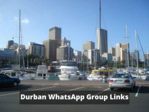 Durban WhatsApp Group Links