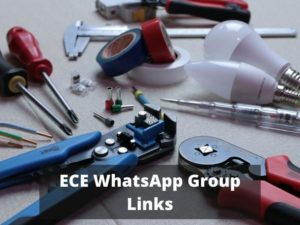 ECE WhatsApp Group Links
