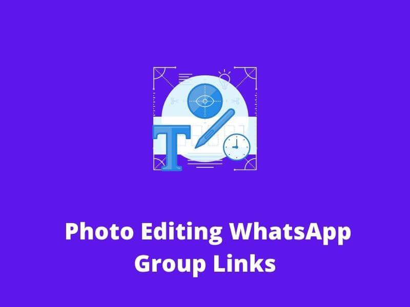 Photo Editing WhatsApp Group Links