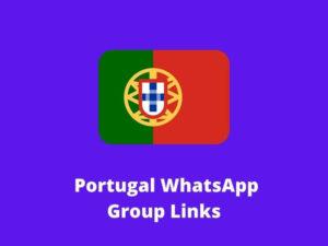 Portugal WhatsApp Group Links